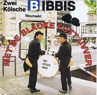 Zwei Kölsche Bibbis - Met de bläcke Fott üvver..