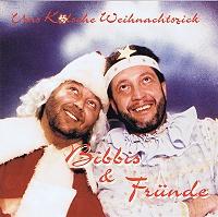 Bibbis & Fründe - Uns kölsche Weihnachtszick