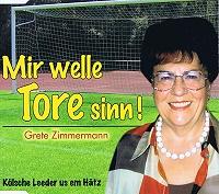 Grete Zimmermann - Mir welle Tore sinn!