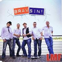 LMF - Brav sin