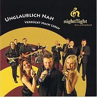 nightflight - Unglaublich nah