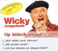 Wicky Junggeburth - Op kölsch jesaat...